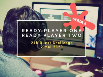 2020 Ready Player One, Ready Player Two – 24h Quest Challenge – seria 2